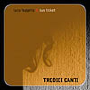 album Tredici canti (feat. Bus Ticket) - Luca Faggella