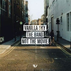 album The Band Not The Movie - Vanilla Sky