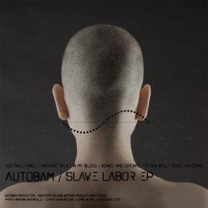 album Slave Labor EP - Autobam