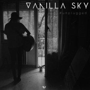 album #unplugged EP - Vanilla Sky