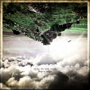 album Steps To Nowhere - Feel In The Void