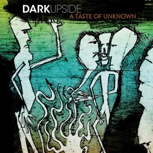 album A Taste of Unknown - DarkUpside
