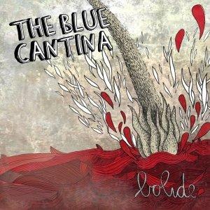 album BOLIDE - The Blue Cantina
