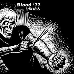 album Blood '77 - Anaemic - Blood '77