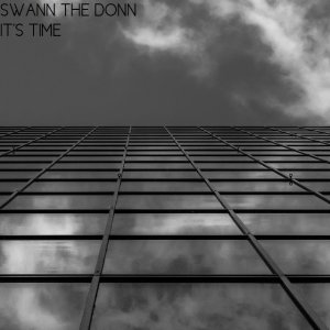 album It's time - Swann the Don