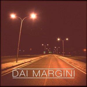 album dai margini - dai margini
