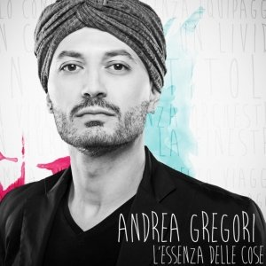 album L'essenza delle cose - Andrea Gregori