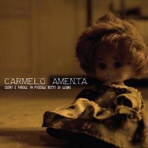album Cuori E Parole In Piccole Botti Di Legno - Carmelo Amenta