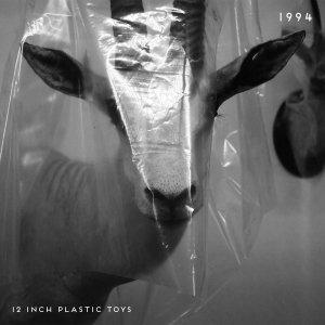 album 1994 - 12 Inch Plastic Toys