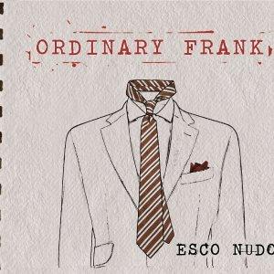 album Esco Nudo - ORDINARY FRANK