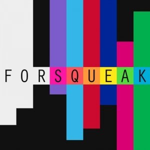 album FORSQUEAK - FORSQUEAK