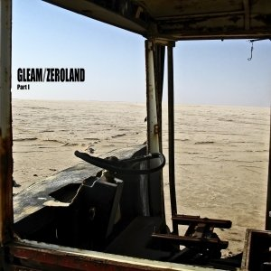 album Zeroland (part I) - GLEAM
