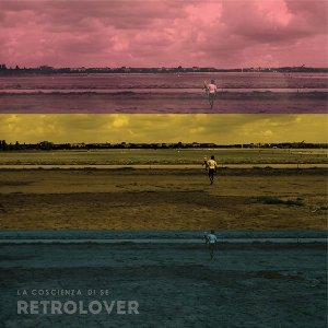 album La coscienza di se' - Retrolover