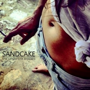 album CAMPARONE SESSIONS - Sandcake