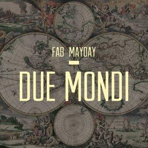 album Lucio Battisti - Due Mondi (Fab Mayday Edit) - Fab Mayday