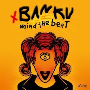 album Mind The Beat EP - BANKU