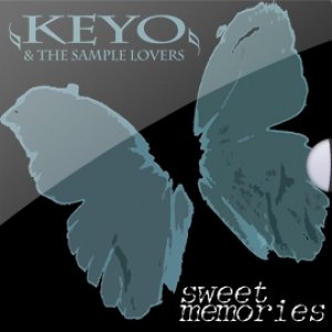 album Sweet Memories - Keyo & The Sample Lovers