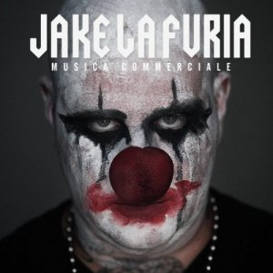 album Musica Commerciale - Jake La Furia