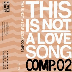 album This Is NOT A Love Song - COMP.02 - Compilation