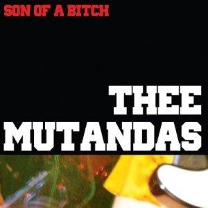 album Son of a Bitch - Thee Mutandas