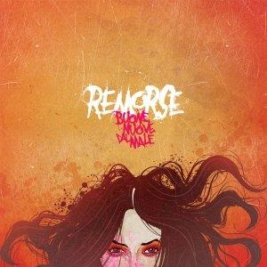album Buone nuove dal male - Remorse