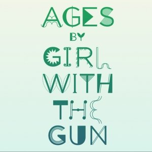 album Ages - Girl with the gun