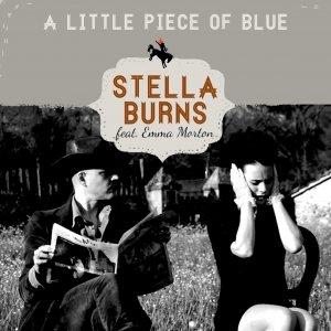 album A little piece of blue (featuring Emma Morton) - Stella Burns