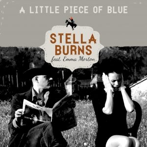 album A little piece of blue (featuring Emma Morton) - Stella Burns