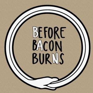 album BAN - Before Bacon Burns
