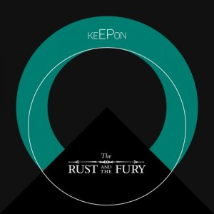 album keEPon [ep] - The Rust And The Fury