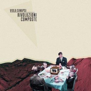 album Rivoluzioni composte - Viola Sinapsi