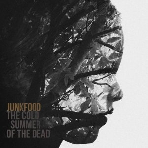 album The Cold Summer of The Dead - Junkfood