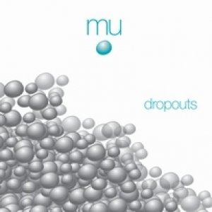 album Dropouts - MU