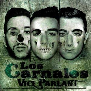 album Vicl' Parlant - Los Carnales
