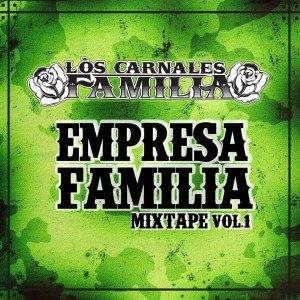 album Empresa Familia Mixtape Vol.1 - Los Carnales