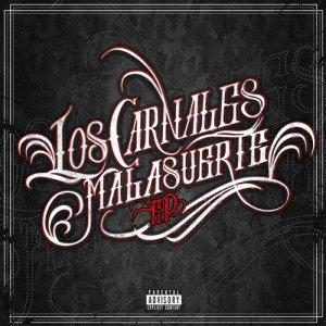 album Malasuerte Ep - Los Carnales
