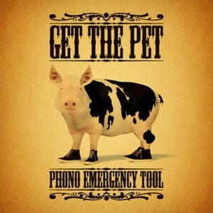 album Get The Pet - Phono Emergency Tool