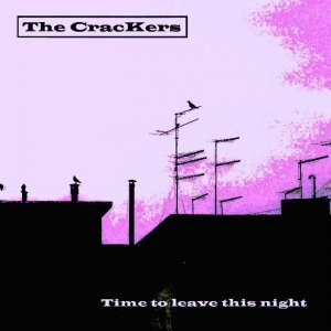 album Time To Leave This Night - The CracKers