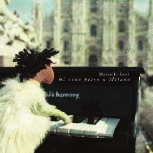 album Mi sono perso a Milano - Marcello Gori