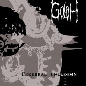 album Cerebral Collision - Golah