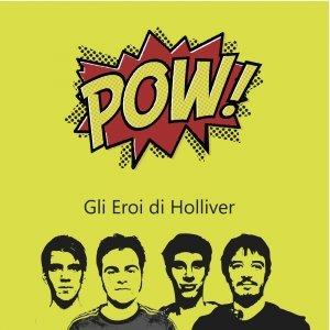 album Gli Eroi di Holliver - Gli Eroi di Holliver