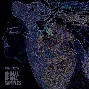 album Animal Drama Samples - Nightcross