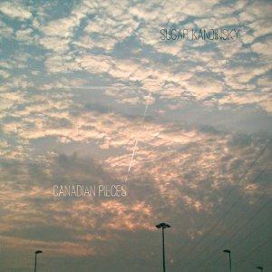 album Canadian Pieces - Sugar Kandinsky