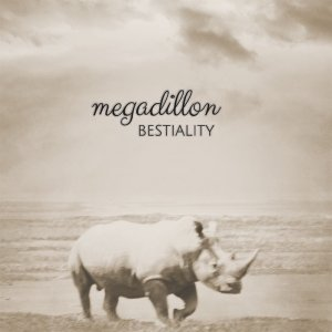 album Bestiality - Megadillon