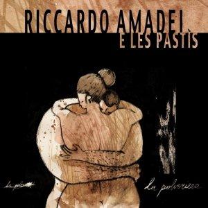 album LA POLVERIERA - Riccardo Amadei e Les Pastìs