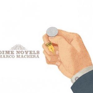 album Dime Novels - Marco Machera