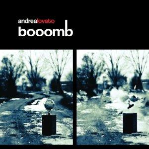 album Booomb - Andrea Lovato