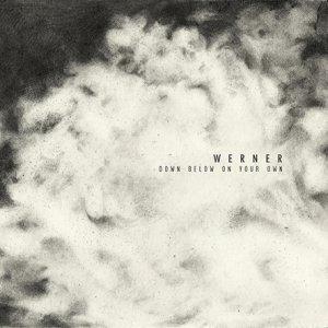 album Down Below On Your Own - WERNER