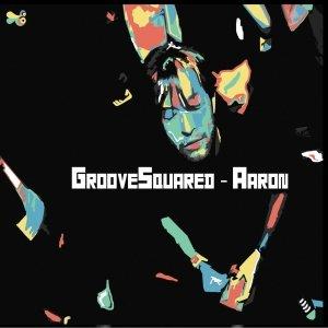 album Aaron - Groove Squared