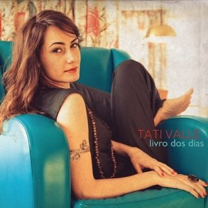 album Livro Dos Dias - Tati Valle
